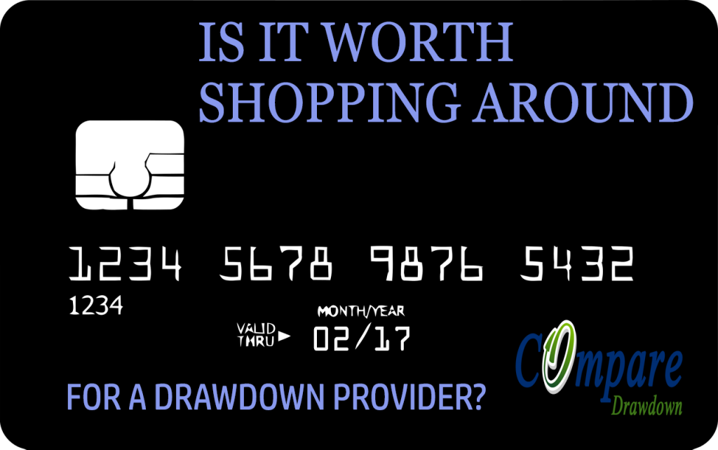 Is shopping around for Drawdown worth it?